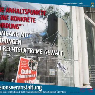 """""""Keine Anhaltspunkte für eine konkrete Gefährdung"""" –  Zum Umgang mit Bedrohungen durch rechtsextreme Gewalt"""