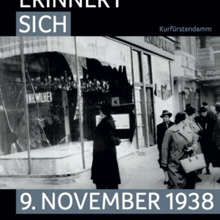 9. November 1938 – Berlin erinnert sich!