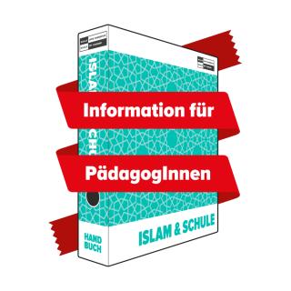 Islam und Schule – Ein Handbuch für Pädagoginnen und Pädagogen